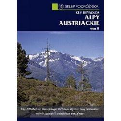 Alpy austriackie tom. II. Alpy Kitzbühelskie, Kaisegebirge, Dachstein, Wysokie Taury, Karawanki - K. Reynolds