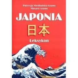 Japonia. Leksykon - Patrycja Niedbalska-Asano