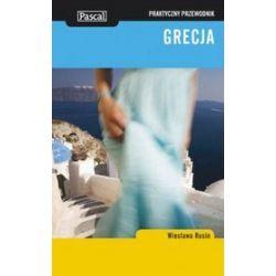 Grecja - przewodnik praktyczny - Wiesława Rusin