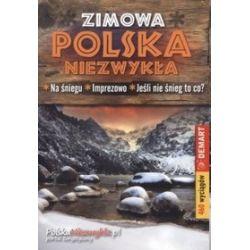 Polska niezwykła. Zimowa