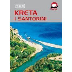 Kreta i Santorini - Przewodnik ilustrowany - Wiesława Rusin