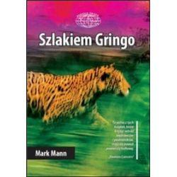 Szlakiem Gringo - Mark Mann