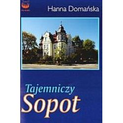 Tajemniczy Sopot - Hanna Domańska