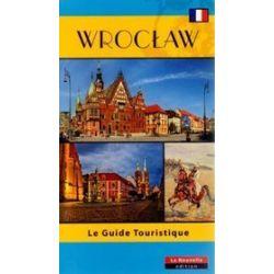 Wrocław. Le Guide Touristique