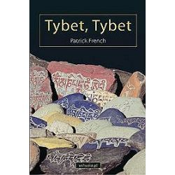Tybet, Tybet - Patrick French