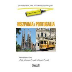Hiszpania i Portugalia - przewodnik dla zmotoryzowanych