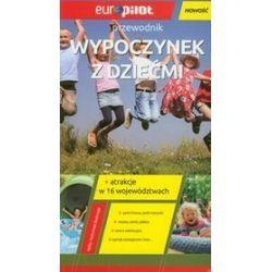 Wypoczynek z dziećmi. Przewodnik Europilot