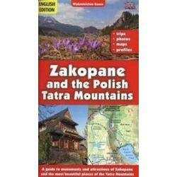 Zakopane i Tatry Polskie - przewodnik