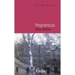 Pogranicza. Stara Kiszewa - Maria Krawczyk