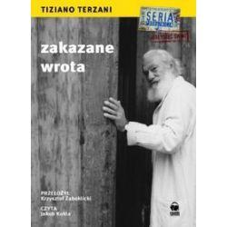 Zakazane wrota - książka audio na 1CD (CD) - Tiziano Terazani, Tiziano Terzani