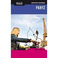 Paryż - przewodnik praktyczny - Maciej Pinkwart