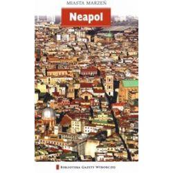 Neapol. Miasta marzeń - tom 17