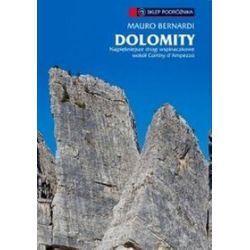 Dolomity. Najpiękniejsze drogi wspinaczkowe i ferraty wokół dol. Val. Gardena - Mauro Bernardi