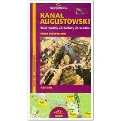 Kanał Augustowski. Szlak wodny od Biebrzy do Grodna. Mapa turystyczna