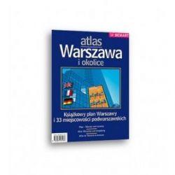 Warszawa i okolice - atlas aglomeracji
