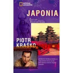 Świat według reportera. Japonia - Piotr Kraśko