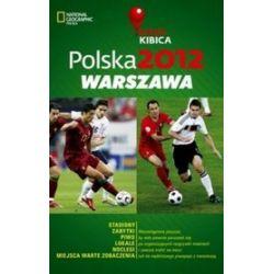 Polska 2012: Warszawa. Mapa Kibica - Joanna Kopka