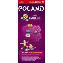 Polska / Poland Euro 2012 - mapa i miniprzewodnik - Urszula Augustyniak, Anna Młynowska, Marta Rogalska