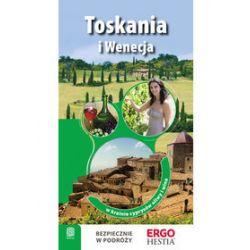 Toskania i Wenecja. W krainie cyprysów, oliwy i win - Agnieszka Masternak