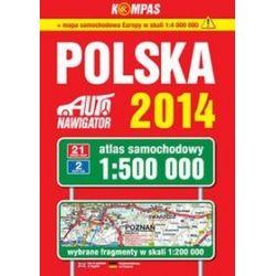 Polska 2014. Atlas samochodowy 1:500 000
