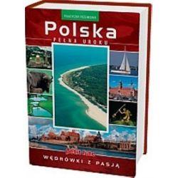 Przewodnik po Polsce. Polska pełna uroku