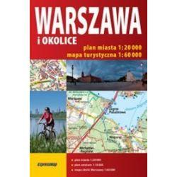 Warszawa i okolice - 2 w 1 atlas miasta 1:20 000 - atlas turystyczny 1:60 000