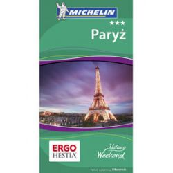Paryż. Udany weekend. Wydanie 4