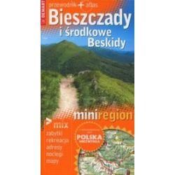 Polska niezwykła. MiniRegion. Bieszczady i Środkowe Beskidy