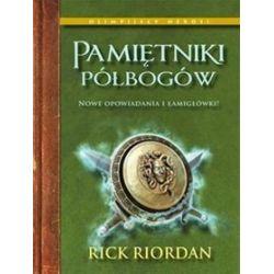Pamiętniki półbogów - Rick Riordan