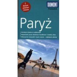 Paryż. Przewodnik DuMont z dużym planem miasta - Gabriele Kalmbach