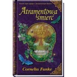 Atramentowa śmierć - Cornelia Funke