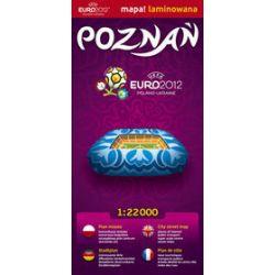 Poznań 1:22 000 Euro 2012 - laminowany plan miasta