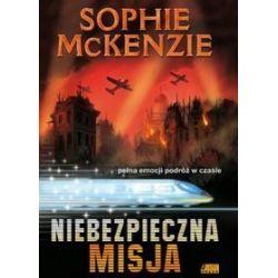 Niebezpieczna misja - Sophie McKenzie