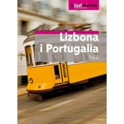 Lizbona i Portugalia - przewodnik Last Minute - Jane O′Callaghan