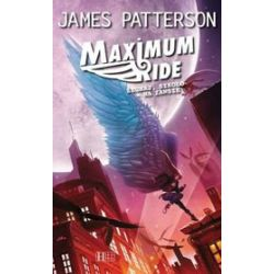 Maximum Ride, tom 2 - James Patterson