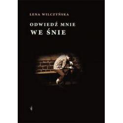 Odwiedź mnie we śnie - Lena Wilczyńska