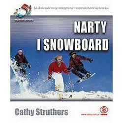 Narty i snowboard. Jak doskonalić swoje umiejętności i wspaniale bawić się na stokach - Cathy Struthers