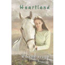 Heartland. Własna droga - Lauren Brooke