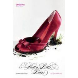 Kłamczuchy. Pretty Little Liars, tom 1 - Sara Shepard