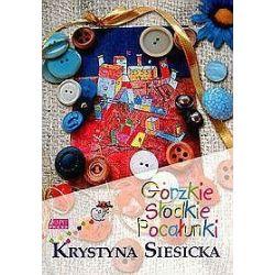 Gorzkie słodkie pocałunki - Krystyna Siesicka