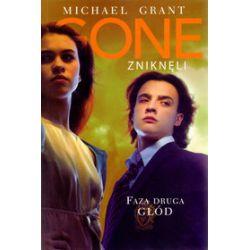 Gone - Zniknęli. Faza druga - Głód - Michael Grant