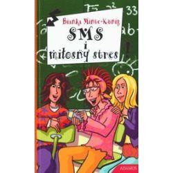 SMS i miłosny stres - Bianka Minte-Konig
