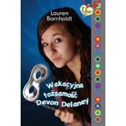 Wakacyjna tożsamość Devon Delaney