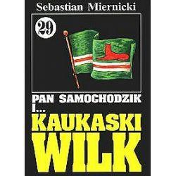 Pan Samochodzik i... Kaukaski wilk - Sebastian Miernicki