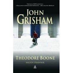 Theodore Boone. Młody prawnik - John Grisham