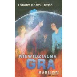 Niewidzialna gra Babilon część 2 - Robert Kościuszko