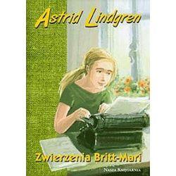 Zwierzenia Britt-Mari - Astrid Lindgren, Astrid Lindgren