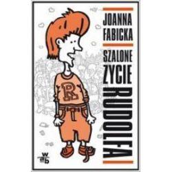 Szalone życie Rudolfa - Joanna Fabicka