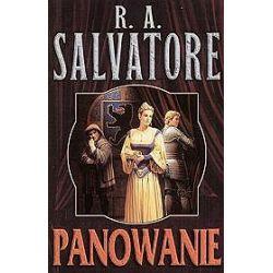 Panowanie - R.A. Salvatore