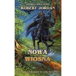Nowa wiosna - Robert Jordan, Jordan Robert